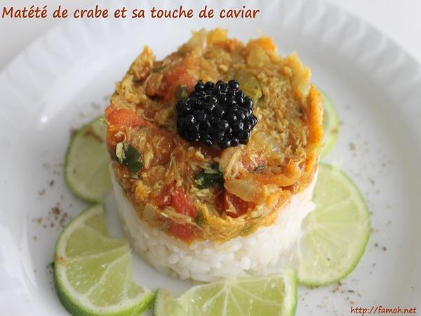 Matété de crabe et sa touche de caviar